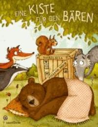 Saskia Hula - Eine Kiste für den Bären.