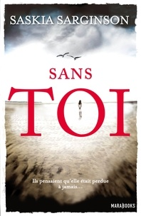 Saskia Sarginson - Sans toi.