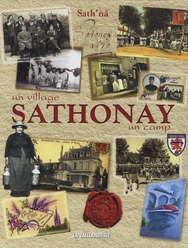 Sath'Na et Suzanne Astegiano - Sathonay - Un village, un camp.