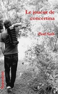 Sath Paul - Le joueur de concertina.