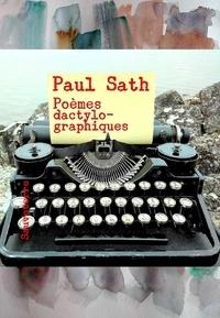 Sath Paul - Poèmes dactylographiques, édition illustrée.