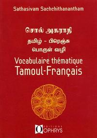 Sathasivam Sachchithanantham - Vocabulaire thématique tamoul-français.