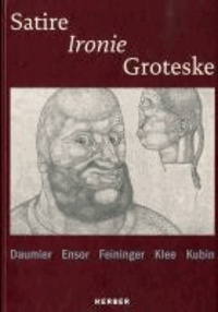 Satire - Ironie - Groteske - Klee, Kubin, Daumier, Ensor, Feininger.pdf