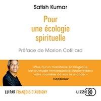 Satish Kumar - Pour une écologie spirituelle.