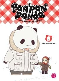Sato Horokura - Pan'pan panda Tome 8 : Une vie en douceur.