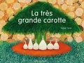 Satoe Tone - La très grande carotte.