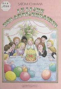Satomi Ichikawa et Elizabeth Laird - Le livre des anniversaires.