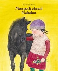 Satomi Ichikawa - Mon petit cheval Mahabat.