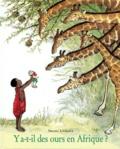 Satomi Ichikawa - Y a-t-il des ours en Afrique ?.