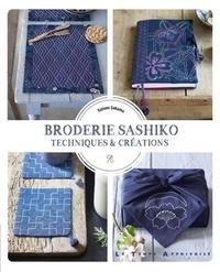 Satomi Sakuma - Broderie Sashiko - Techniques et créations.