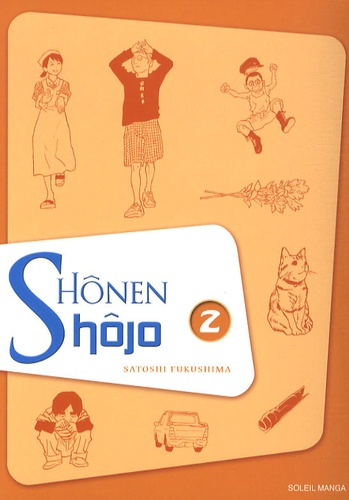 Satoshi Fukushima - Shônen Shôjo Tome 2 : shonen shojo t2.