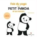 Satoshi Iriyama - Fais du yoga avec Petit Panda et sa maman.