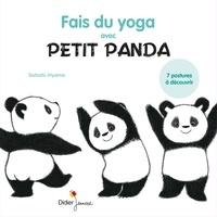 Satoshi Iriyama - Fais du yoga avec Petit Panda.