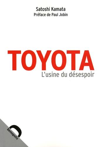 Satoshi Kamata - Toyota - L'usine du désespoir.