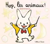 Satoshi Kitamura - Hop, les animaux !.