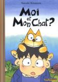 Satoshi Kitamura - Moi et mon chat ?.
