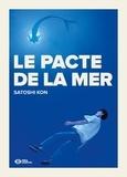 Satoshi Kon - Le pacte de la mer.