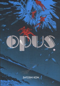 Satoshi Kon - Opus Tome 2 : .