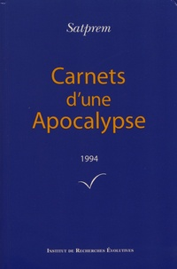 Satprem - Carnets d'une Apocalypse - Tome 14 (1994).