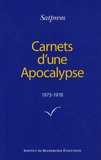 Satprem - Carnets d'une Apocalypse - Tome 1 (1973-1978).