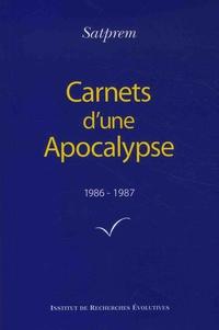Satprem - Carnets d'une Apocalypse - Tome 6 (1986-1987).