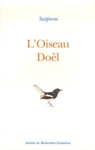 Satprem - L'oiseau Doël.