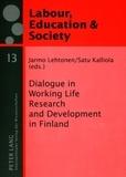 Satu Kalliola et Jarmo Lehtonen - Dialogue in Working Life Research and Development in Finland.