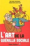 Saul Alinsky et Jean Gouriou - L'art de la guérilla sociale.