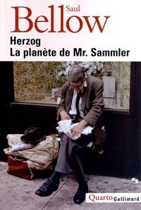 Saul Bellow - Herzog ; La planète de Mr Sammler.