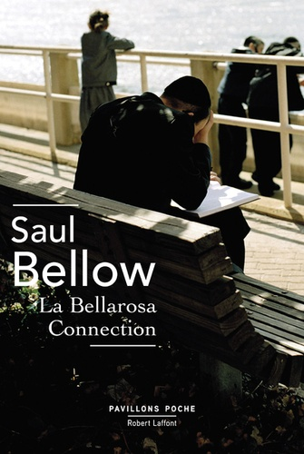 Saul Bellow - La Bellarosa Connection.