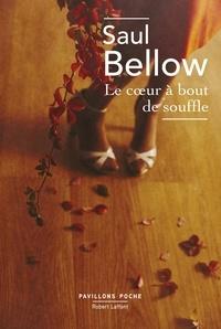 Saul Bellow - Le coeur à bout de souffle.