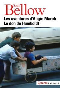 Saul Bellow - Les aventures d'Augie March ; Le don de Humboldt.