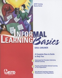 Saul Carliner - Informal Learning Basics.