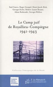 Rhonealpesinfo.fr Le camp juif de Royallieu-Compiègne, 1941-1943 Image