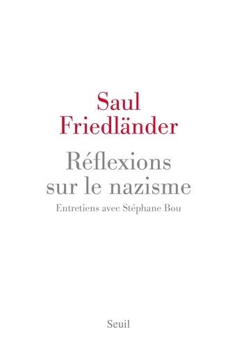 Réflexions sur le nazisme - Saul Friedländer - Format ePub - 9782021333312 - 13,99 €