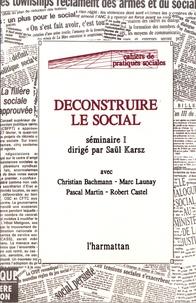 Saül Karsz - Déconstruire le social - Séminaire 1.