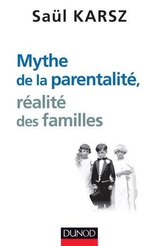 Saül Karsz - Mythe de la parentalité, réalité des familles.