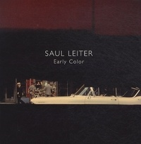 Saul Leiter - Early Color.