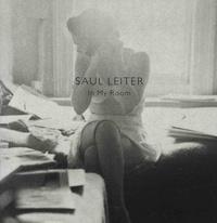 Saul Leiter et Carole Naggar - In my room.