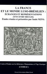 Saulo Neiva - La France et le monde luso-brésilien : échanges et représentations (XVIe-XVIIIe siècles).