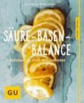 Säure-Basen-Balance - Der Schlüssel zu mehr Wohlbefinden.
