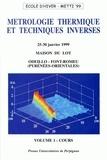 Sauveur Bénet et J-J Serra - Métrologie thermique et techniques inverses - Pack en 2 volumes.