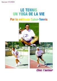 Sauveur Cuomo - Le tennis un yoga de la vie.