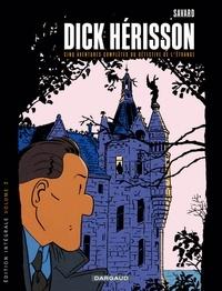 Savard - Dick Hérisson l'Intégrale Tome 2 : .