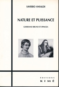 Saverio Ansaldi - Nature et puissance - Giordano Bruno et Spinoza.