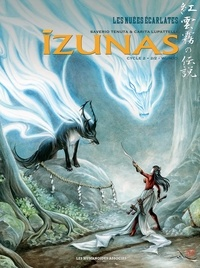 Saverio Tenuta et Carita Lupattelli - Izunas : la légende des nuées écarlates Cycle 2 Tome 2 : Wunjo.