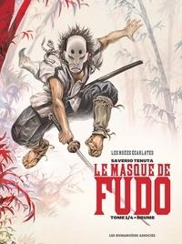Saverio Tenuta - Le masque de Fudo Tome 1 : Brume.
