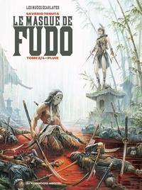 Saverio Tenuta - Le masque de Fudo Tome 2 : Pluie.