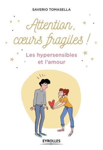 Les Hypersensibles Et L Amour