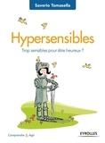 Saverio Tomasella - Hypersensibles - Trop sensibles pour être heureux ?.